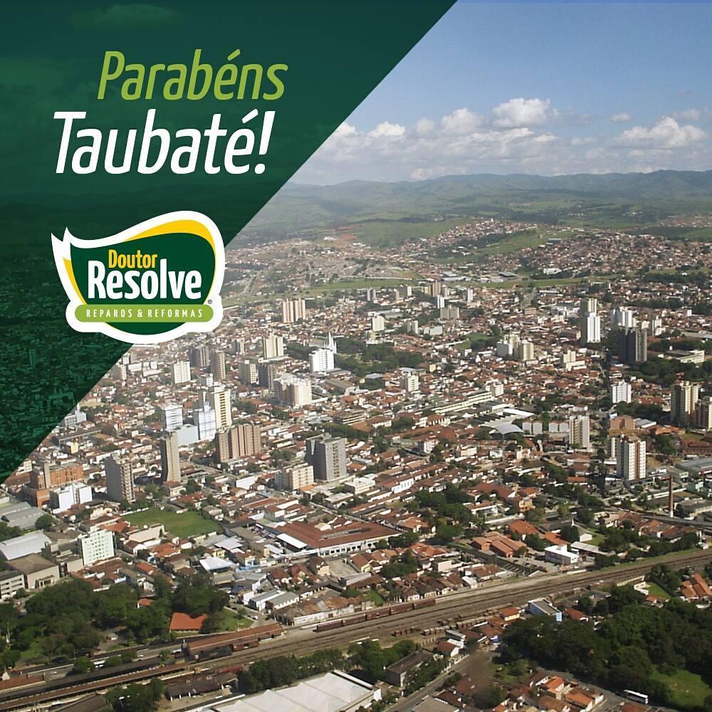 A Doutor Resolve parabeniza a cidade de Taubat pelos seushellip