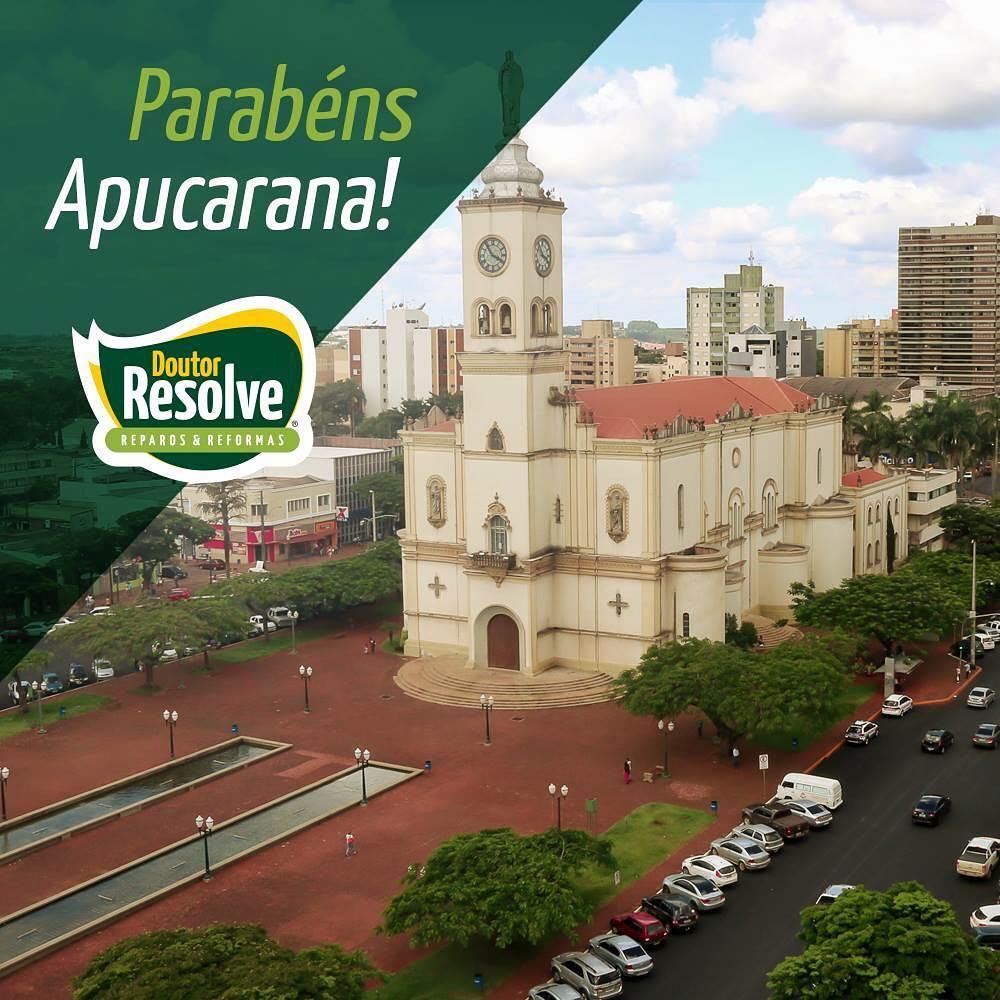 A Doutor Resolve parabeniza a cidade de Apucarana pelos seushellip