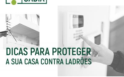 Dicas para proteger a sua casa contra ladrões